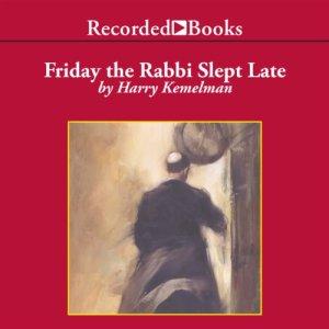 Friday the Rabbi Slept Late audiobook cover art