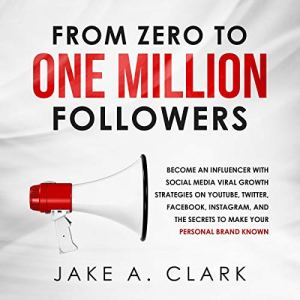 From Zero to One Million Followers audiobook cover art
