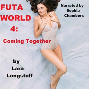 Futa World 4: Coming Together audiobook cover art