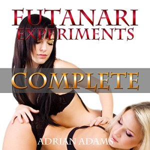 Futanari Experiments: Complete audiobook cover art