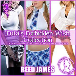 Futa's Forbidden Wish Collection (The Futa Fairy Collection, Book 9) audiobook cover art