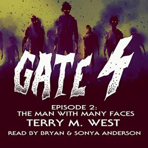 Gate 4: The Man with Many Faces audiobook cover art