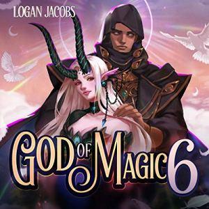 God of Magic 6 audiobook cover art