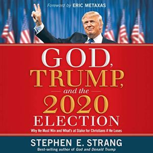 God, Trump, and the 2020 Election audiobook cover art