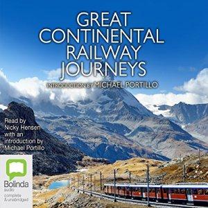 Great Continental Railway Journeys audiobook cover art