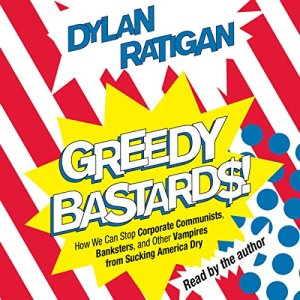 Greedy Bastards audiobook cover art