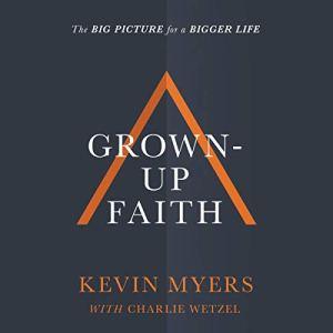 Grown-Up Faith audiobook cover art