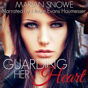 Guarding Her Heart audiobook cover art
