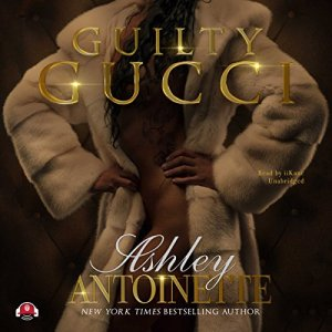 Guilty Gucci audiobook cover art