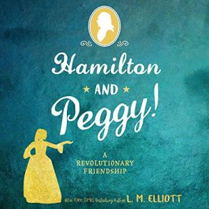 Hamilton and Peggy! audiobook cover art
