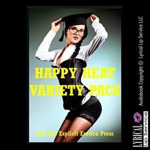 Happy Heat Variety Pack: Five Explicit Erotica Stories audiobook cover art