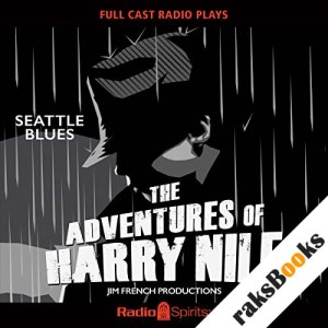 Harry Nile: Seattle Blues audiobook cover art