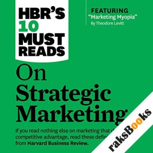 HBR's 10 Must Reads on Strategic Marketing audiobook cover art