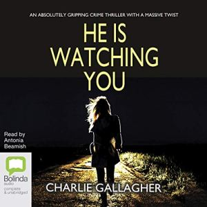He Is Watching You audiobook cover art