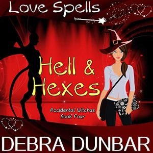 Hell and Hexes audiobook cover art