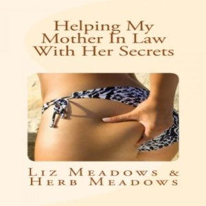 Helping My Mother In Law With Her Secrets audiobook cover art