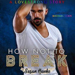 How Not to Break audiobook cover art