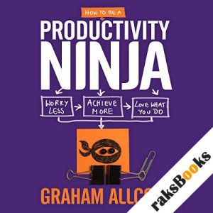 How to be a Productivity Ninja audiobook cover art