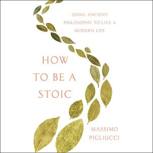 How to Be a Stoic audiobook cover art