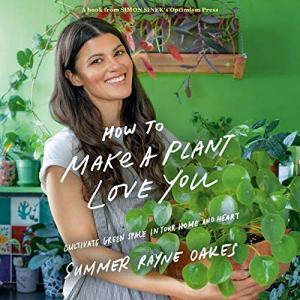 How to Make a Plant Love You audiobook cover art