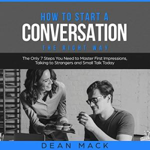 How to Start a Conversation the Right Way audiobook cover art