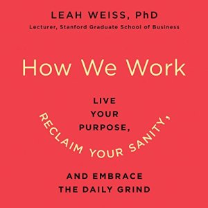 How We Work audiobook cover art