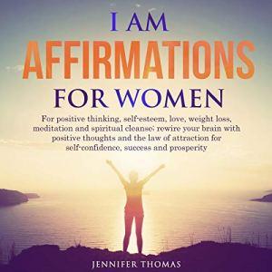 I AM Affirmations for Women audiobook cover art