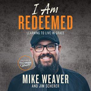 I Am Redeemed audiobook cover art