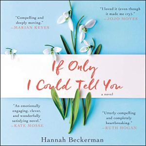 If Only I Could Tell You audiobook cover art