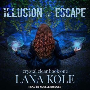 Illusion of Escape audiobook cover art