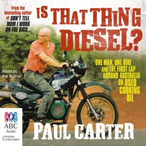 Is That Thing Diesel? audiobook cover art