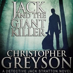 Jack and the Giant Killer: Detective Jack Stratton Mystery Thriller Series audiobook cover art