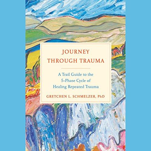 Journey Through Trauma audiobook cover art