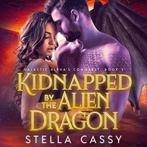 Kidnapped by the Alien Dragon audiobook cover art