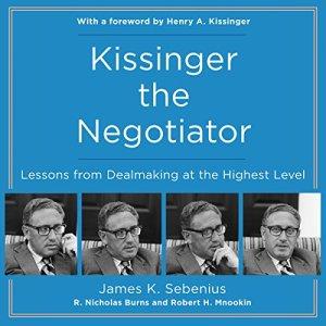 Kissinger the Negotiator audiobook cover art