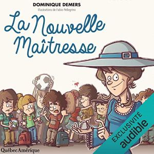 La Nouvelle Maîtresse [The New Mistress] audiobook cover art