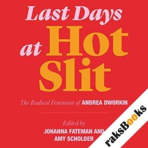 Last Days at Hot Slit audiobook cover art