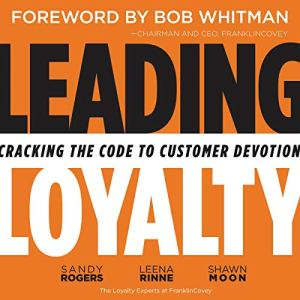 Leading Loyalty audiobook cover art