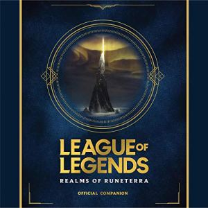 League of Legends: Realms of Runeterra (Official Companion) audiobook cover art