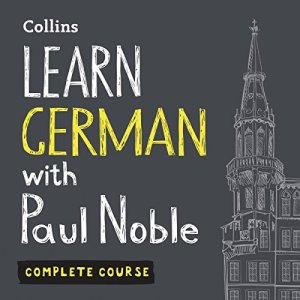 Learn German with Paul Noble for Beginners – Complete Course audiobook cover art