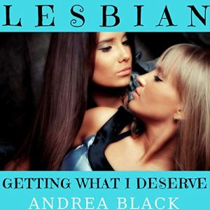 Lesbian: Getting What I Deserve audiobook cover art
