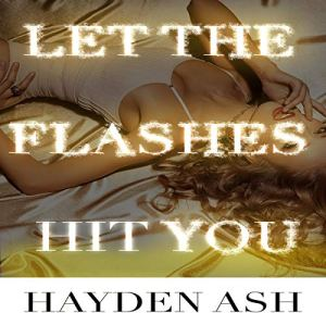 Let the Flashes Hit You (A Dirty, Photoshoot Fantasy) audiobook cover art
