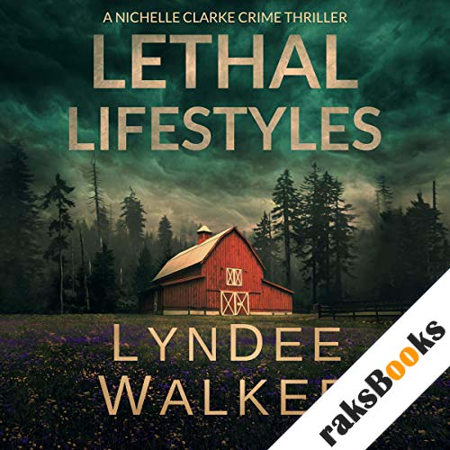 Lethal Lifestyles audiobook cover art