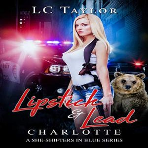 Lipstick & Lead: Charlotte audiobook cover art
