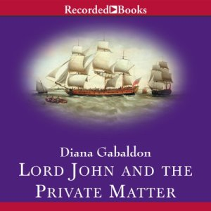 Lord John and the Private Matter audiobook cover art