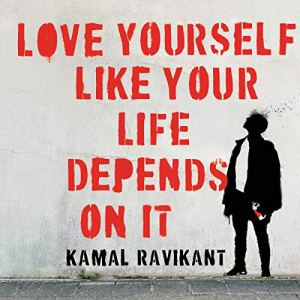 Love Yourself Like Your Life Depends on It audiobook cover art
