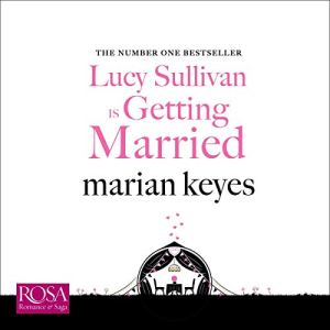 Lucy Sullivan Is Getting Married audiobook cover art
