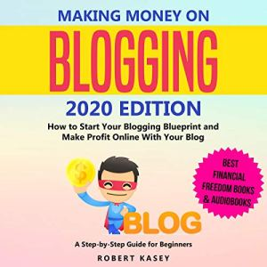 Making Money on Blogging 2020 Edition audiobook cover art