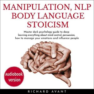 Manipulation, NLP Body Language Stoicism audiobook cover art