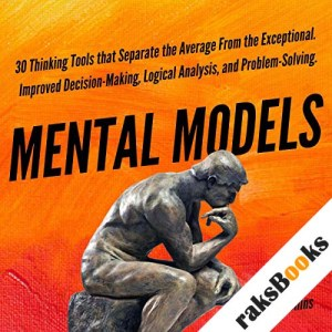 Mental Models: 30 Thinking Tools that Separate the Average from the Exceptional audiobook cover art